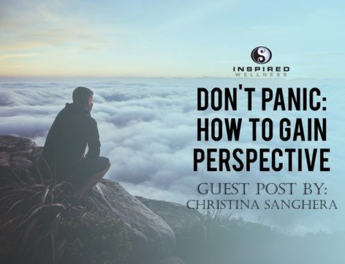 Don't Panic: How To Gain Perspective