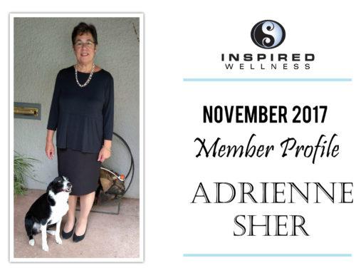 November 2017 Member Profile: Adrienne Sher!