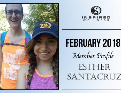 February 2018 Member Profile: Esther Santacruz!